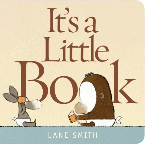 It's a Little Book: Smith, Lane: 9781596437586: Amazon.com: Books