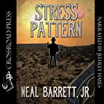 Stress Pattern | Neal Barrett Jr.