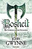 Bosheit - Die Getreuen und die Gefallenen 2: Roman
