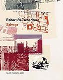 Robert Rauschenberg: Salvage