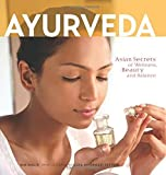 Product review for Ayurveda: Asian Secrets of Wellness, Beauty and Balance