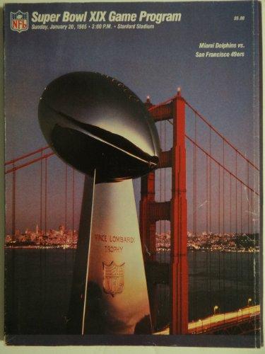 Super Bowl XIX Game Program; Sunday, January 20, 1985.3. Nineteenth Stanford Stadium Miami Dolphins Vs San Francisco 49ers 19th]()