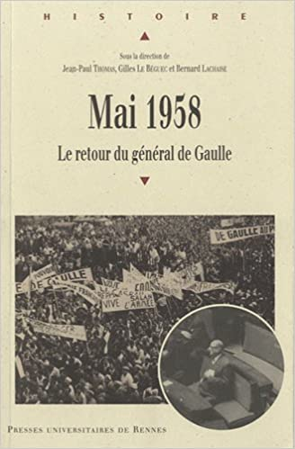 Télécharger en ligne Mai 1958 : Le retour du général de Gaulle pdf ebook