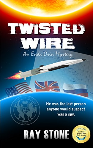 Twisted Wire (An Enda Osin Mystery Book 2) by [Raymond Stone]