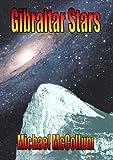 img - for Gibraltar Stars (Gibraltar Trilogy, Volume 3) book / textbook / text book