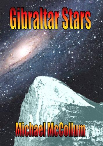 Gibraltar Stars (Gibraltar Trilogy, Volume 3)