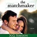 The Matchmaker: The Matchmaker, Book 1 Audiobook by N.G. Simsion Narrated by Bill Cooper