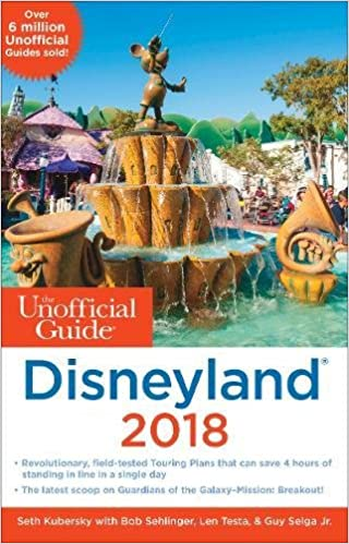 The unofficial guide to disneyland 2018 unofficial guides seth the unofficial guide to disneyland 2018 unofficial guides seth kubersky bob sehlinger len testa selga jr 9781628090710 amazon books publicscrutiny Image collections
