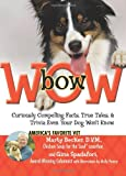 img - for bowWOW!: Curiously Compelling Facts, True Tales, and Trivia Even Your Dog Won't Know book / textbook / text book