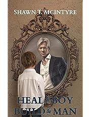Heal the Boy Build the Man