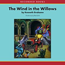 The Wind in the Willows Audiobook by Kenneth Grahame Narrated by Flo Gibson