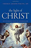img - for The Light of Christ: An Introduction to Catholicism book / textbook / text book