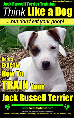 Jack Russell Terrier Training | Think Like a Dog, But for sale  Delivered anywhere in USA