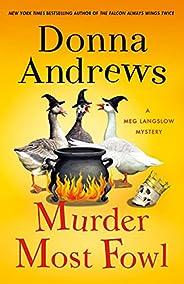 Murder Most Fowl: A Meg Langslow Mystery (Meg Langslow Mysteries, 29)