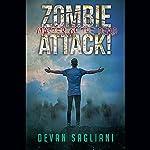 Master of the Dead: Zombie Attack!, Book 4   Devan Sagliani