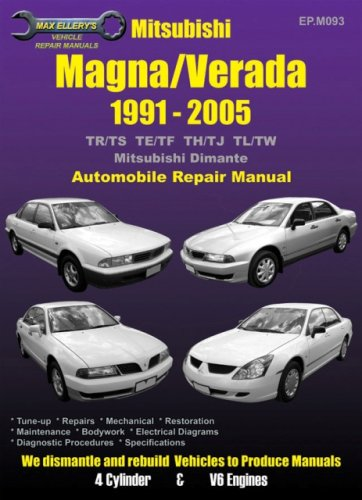 (Mitsubishi Magna/Dimante 1991 to 2005: Automobile Repair Manual (Max Ellery's Vehicle Repair Manuals) )