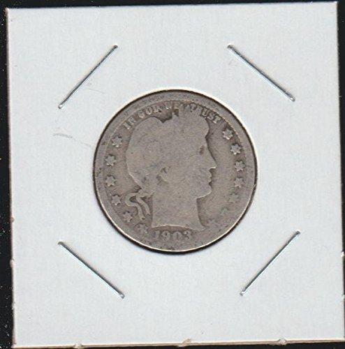 1903 Barber or Liberty Head (1892-1916) Quarter Good