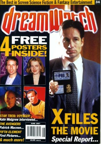 DreamWatch #34 June 1997 David Duchovny/Gillian Anderson/The X-Files on Cover, 4 Posters, Kate Mulgrew/Star Trek Voyager, Peter Wingfield/Highlander, Todd Masters/Dark Skies, Patrick Macnee/The Avengers, The Man From Atlantis, Tron, The Fifth Element