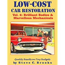 Low-Cost Car Restoration Vol. 2: Brilliant Bodies and Marvellous Mechanicals