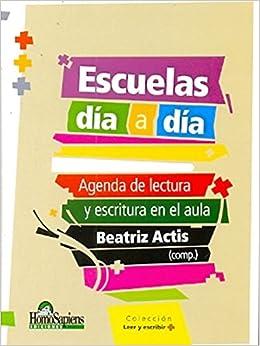 ESCUELAS DE DIA A DIA. AGENDA DE LECTURA Y ESCRITURA EN EL ...