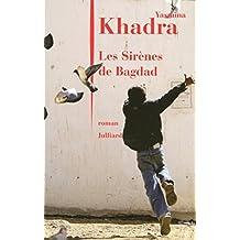 Les Sirènes de Bagdad (French Edition)