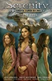 Serenity Volume 2: Better Days and Other Stories 2nd Edition (Serenity (Dark Horse))