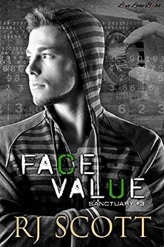Face Value (Sanctuary Book 3) by [Scott, RJ]