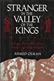 Stranger in the Valley of the Kings, Ahmed Osman, 0062506749