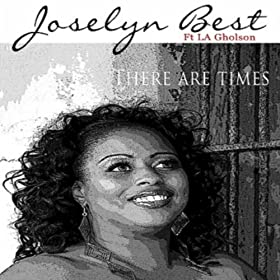 Amazon.com: There Are Times (feat. La Gholson): Joselyn