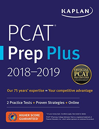 PCAT Prep Plus 2018-2019: 2 Practice Tests + Proven Strategies + Online (Kaplan Test Prep)