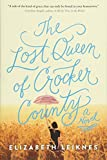img - for The Lost Queen of Crocker County: A Novel book / textbook / text book