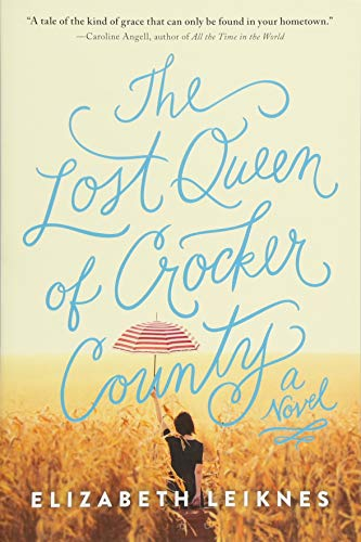 - The Lost Queen of Crocker County: A Novel