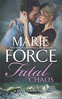 Fatal Chaos (The Fatal Series) by [Force, Marie]