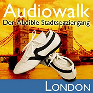 Audiowalk London Hörbuch