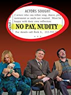 No Pay, Nudity by Lee Wilkof