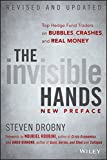 the invisible hands top hedge fund traders on bubbles crashes and real money