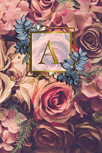 - A: Nifty Initial Monogram Letter A College Ruled Notebook. Cute Personalized Medium Lined Journal & Diary for Writing & Note Taking for Girls and Women - Gold Red Roses Floral Print