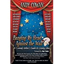 Banging My Head Against the Wall: A Comedy Writer's Guide to Seeing Stars