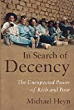 img - for In Search of Decency: The Unexpected Power of Rich and Poor book / textbook / text book