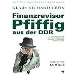 Finanzrevisor Pfiffig aus der DDR | Klaus-Richard Grün