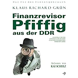 Finanzrevisor Pfiffig aus der DDR