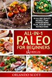 Paleo For Beginners: Paleo Diet For Beginners: Paleo Diet Books For Weight Loss: All In 1 Paleo For Beginners