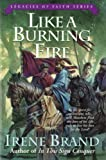 Like a Burning Fire, Irene Brand, 0825421454