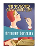 """The Poisoned Chocolates Case (Golden Age Classics)"" av Anthony Berkeley"