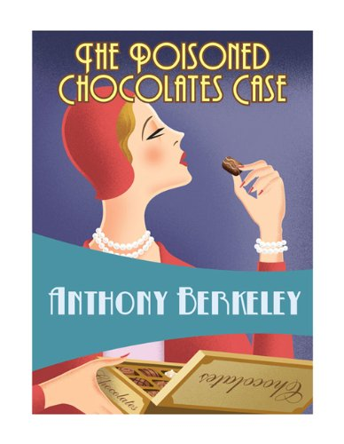 """The Poisoned Chocolates Case (Golden Age Classics)"" av Anthony Berkeley"
