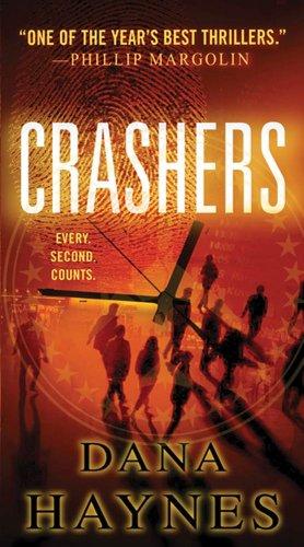 Crashers: A Thriller (Backyard Crashers)
