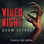 Video Night: A Novel of Alien Horror | Adam Cesare