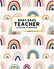 Teacher Planner 2021-2022: Academic Year Boho Rainbow Lesson Plan and Grade Book (August to July) Weekly and Monthly Calendar for Classroom Organization
