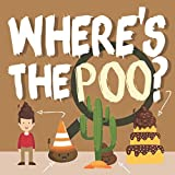 Book cover from Wheres the Poo?: A Search and Find Book for 3-5 Year Olds by Search and Find Books