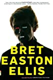 Less Than Zero, Bret Easton Ellis, 0679781498